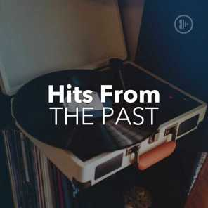Hits From The Past