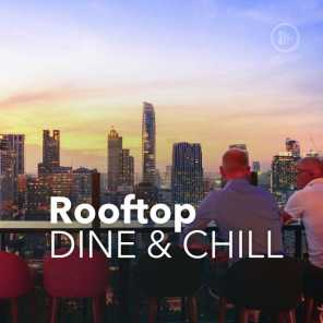 Rooftop Dine & Chill