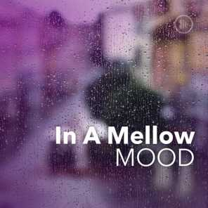 In A Mellow Mood