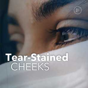 Tear-Stained Cheeks