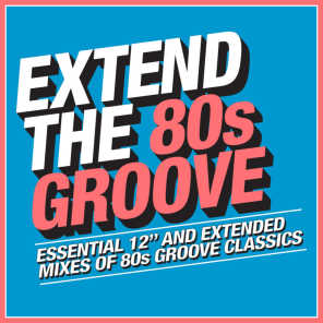 Extend the 80s: Groove