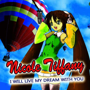 I Will Live My Dream with You