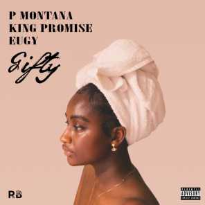 Gifty (feat. King Promise & Eugy)