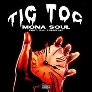 Tic Toc (feat. K.A. Dolowolf)