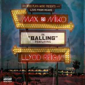 Balling (Live From Miami) [feat. Lloyd Reign]