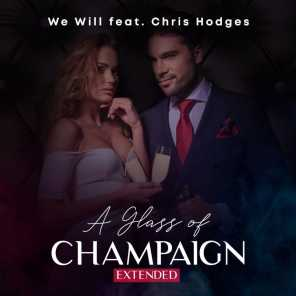 A Glass of Champaign (feat. Chris Hodges) (Extended)