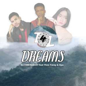 Dreams (feat. Theo Tacoy & Ayu)
