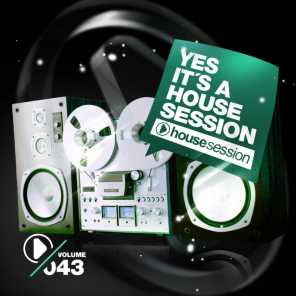 Yes, It's a Housesession, Vol. 43