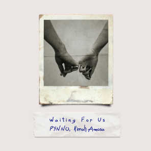 Waiting For Us