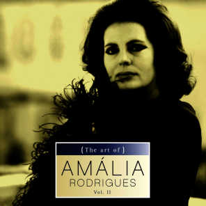 The Art of Amália Rodrigues Vol. II