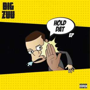 Hold Dat EP