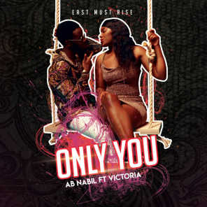 Only You (feat. Victoria)