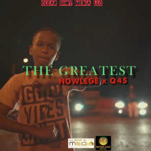 The Greatest (feat. Q45)
