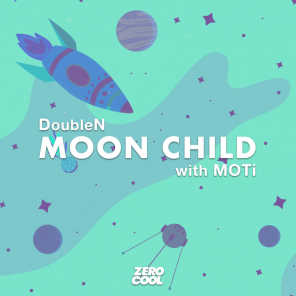 Moon Child (with MOTi)