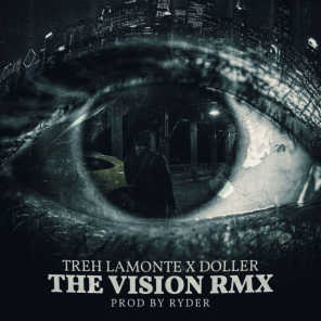 The Vision (Remix) [feat. Doller]