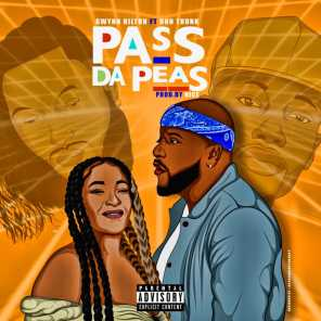 Pass Da Peas (feat. Don Trunk)