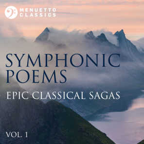 Symphonic Poems: Epic Classical Sagas, Vol. 1