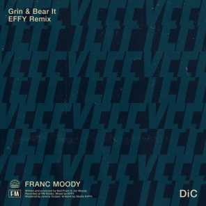 Grin and Bear It (EFFY Remix)