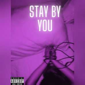 Stay by You