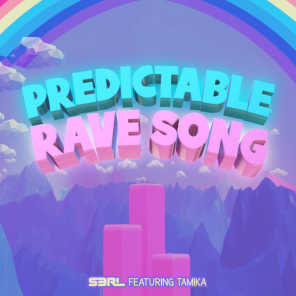 Predictable Rave Song (feat. Tamika)