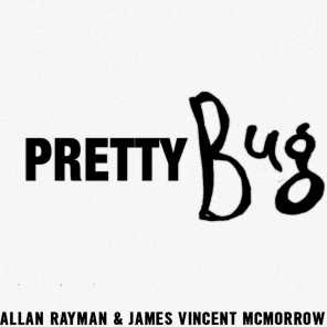 Pretty Bug (feat. James Vincent McMorrow)