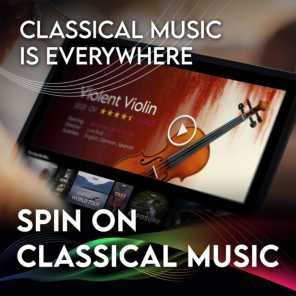 Spin On Classical Music 1 - Classical Music Is Everywhere
