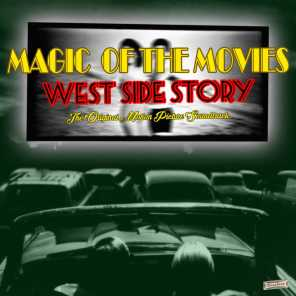 """Magic of the Movies, """"West Side Story"""" (Original Motion Picture Soundtrack)"""