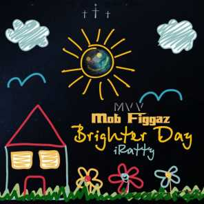 Brighter Day (feat. IRatty)