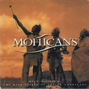 Mohicans (Music Inspired by the Deep Spirit of Native Americans)