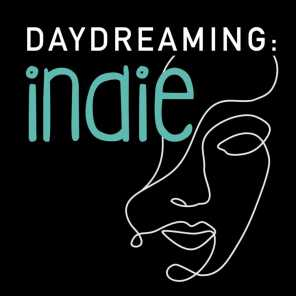 Daydreaming: Indie