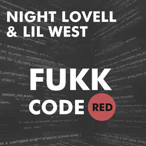 Fukk CodeRED (feat. Lil West)