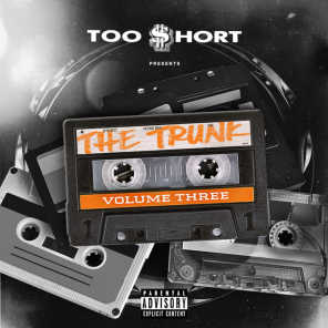 Too $hort Presents: The Trunk, Vol. 3