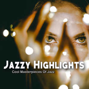 Jazzy Highlights (Cool Masterpieces Of Jazz)