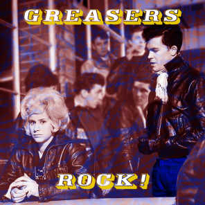 Greasers' Rock!