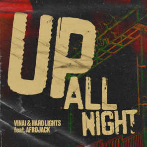Up All Night (feat. Afrojack)