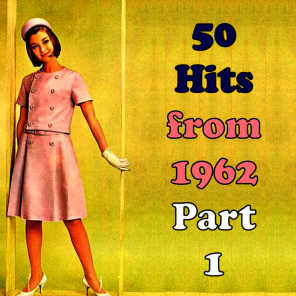 50 Hits from 1962, Part 1