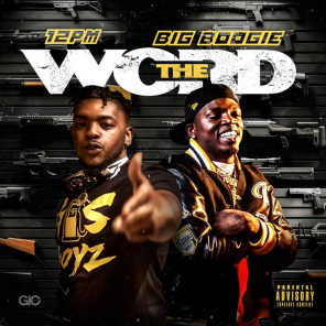 The Word (feat. Big Boogie)