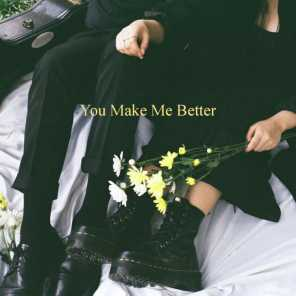 You Make Me Better (feat. CHICHA)