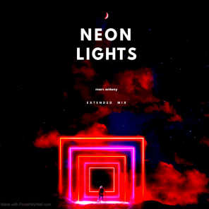 Neon Lights (Extended Mix)