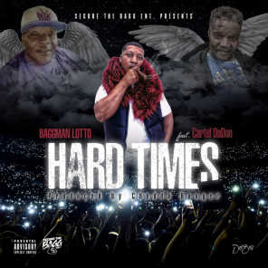 Hard Times (feat. Cartel DaDon)