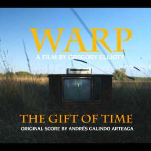The Gift of Time (Warp Original Motion Picture Soundtrack)