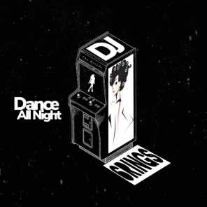 Dance All Night (feat. The Arcade)