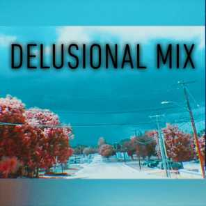 Delusional Mix