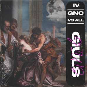 GNC vs ALL: Part IV (feat. Giuls)