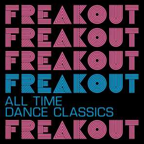 Freak Out: All Time Dance Classics