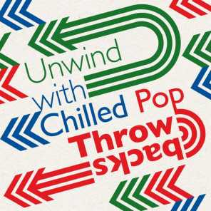 Unwind with Chilled Pop Throwbacks