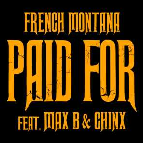 Chinx & Max/Paid For (feat. Max B)