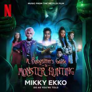 Do As You're Told (Music from the Netflix Film A Babysitter's Guide to Monster Hunting)