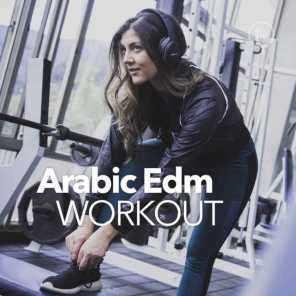 Arabic Edm Workout