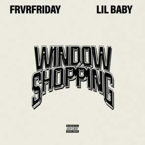 Window Shopping (feat. Lil Baby)